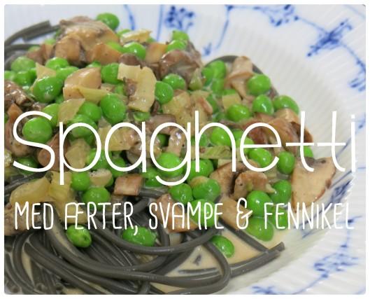 Spaghetti med ærter svampe fennikel 1